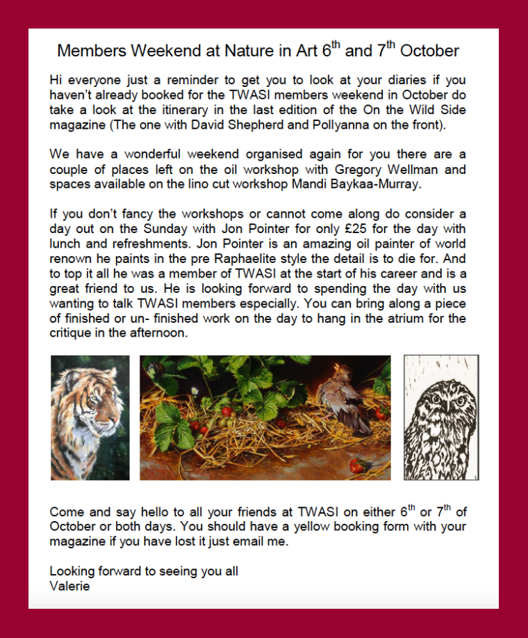 Members Weekend at Nature in Art 6th - 7th October 2018